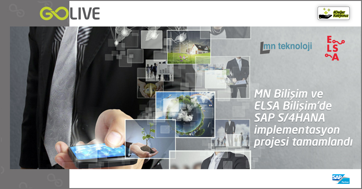 SAP S/4HANA Project at MN Bilişim and ELSA Bilişim